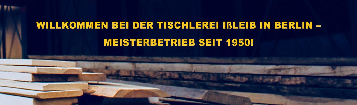Tischlerei Ißleib, Berlin, Handwerk, Tischler, Bau, Möbel, Reparatur